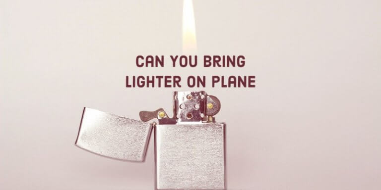 Can You Bring A Lighter On A Plane