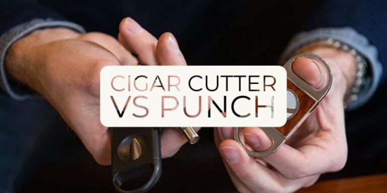 Cigar cutter vs Punch: All the details you need to know