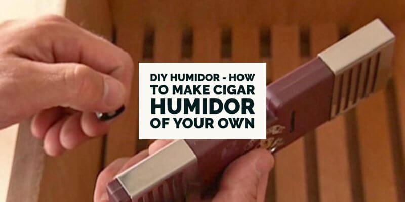DIY Humidor - How to Make Cigar Humidor Of Your Own