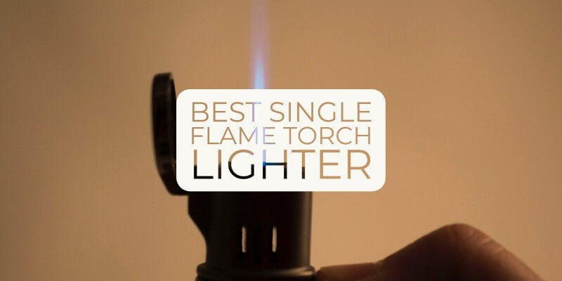 best single flame torch lighter reviews