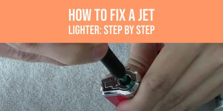 How to fix a jet lighter easy steps to follow
